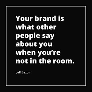White text on black background with Jeff Bezos quote on your brand